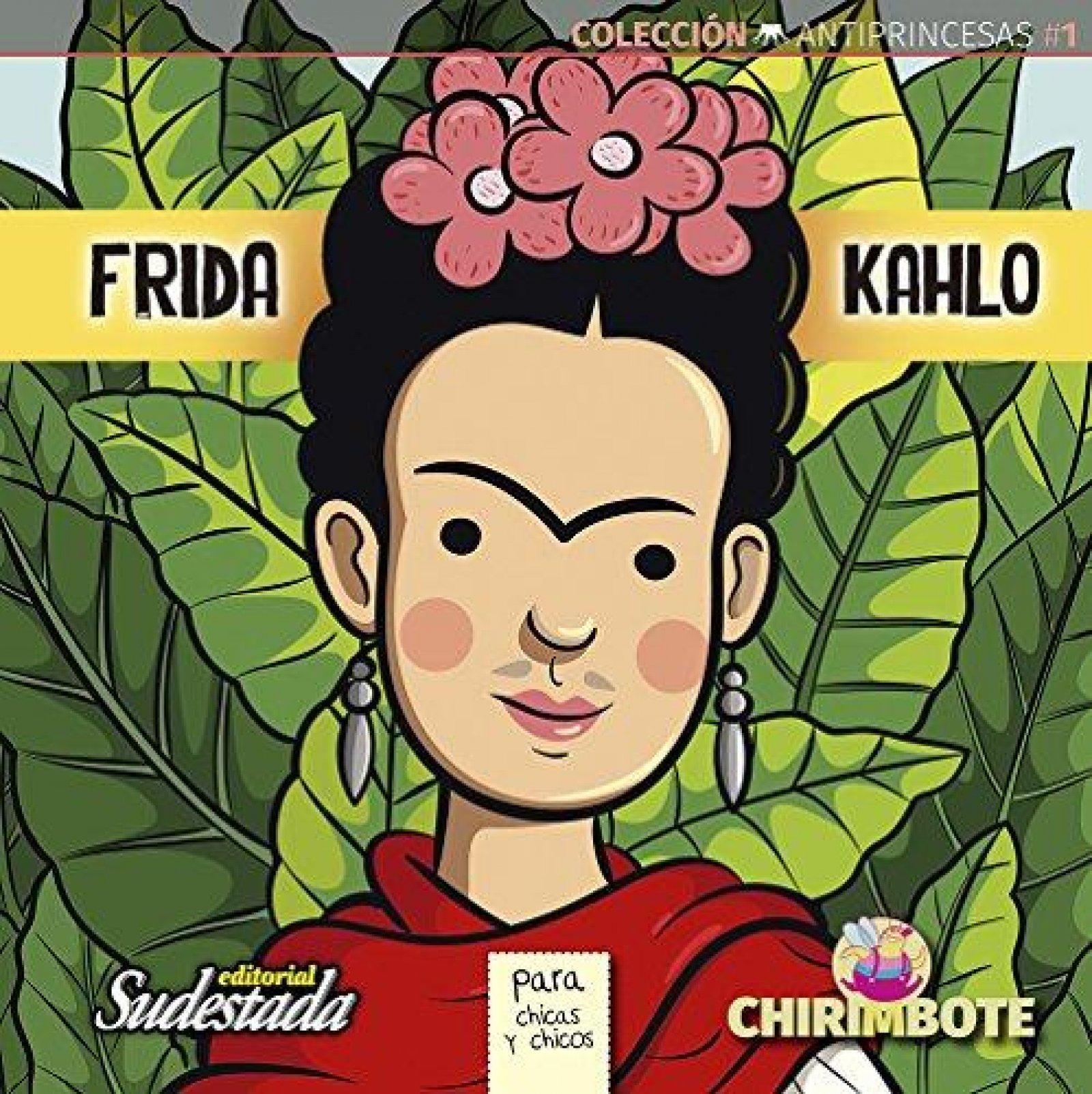 Frida Kahlo para chicas y chicos de Nadia Fink.
